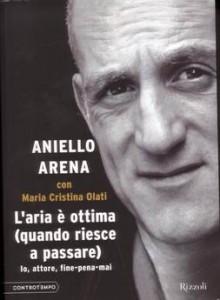 Libro del giorno: Aniello Arena, da ergastolano a attore