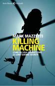 Libro del giorno: Mark Mazzetti e le guerre segrete Usa